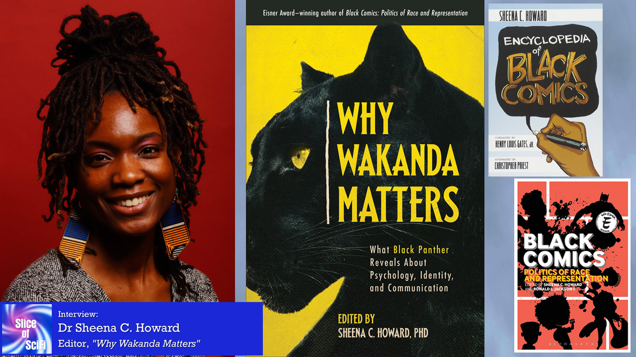 """""""Why Wakanda Matters"""":  Dr Sheena C. Howard Talks Black Panther From the history of Black comics to the psychology of Black Panther and more"""