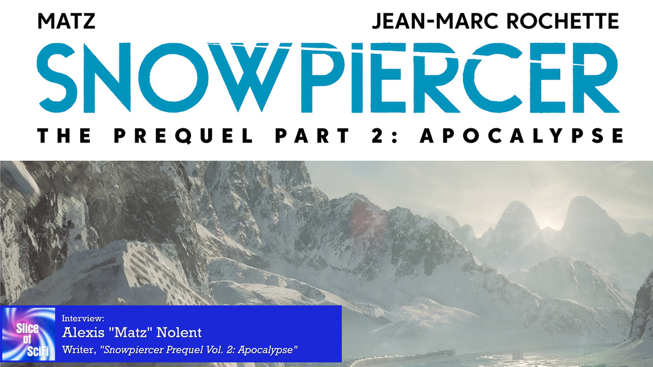 """""""Snowpiercer: The Prequel"""": Alexis Nolent on the creation of the Train Matz talks about how the prequel story arc came together"""