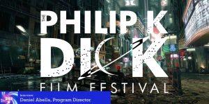 Slice of SciFi 992: The Philip K. Dick Film Festival