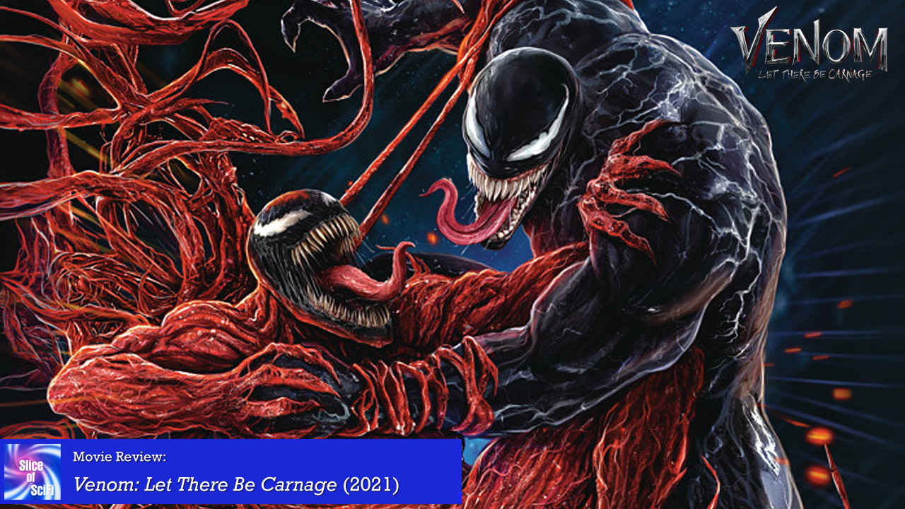 """""""Venom: Let There Be Carnage"""": Funny and violent comic book excellence"""